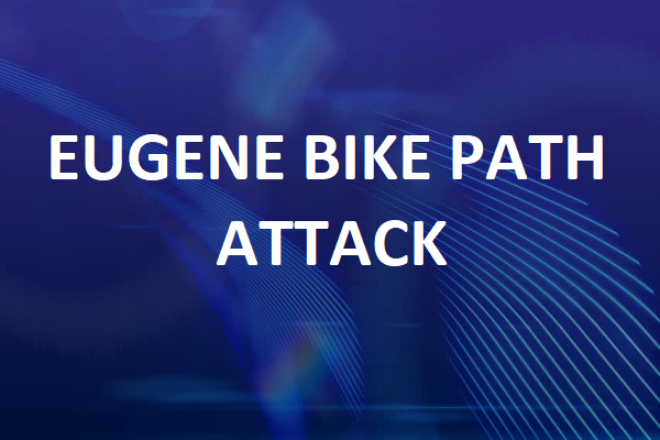 Eugene Oregon bike path attack